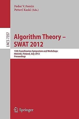 Algorithm Theory -- SWAT 2012