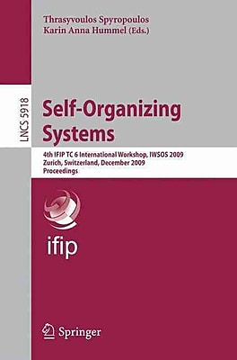 Self-Organizing Systems: 4th IFIP TC 6 International
