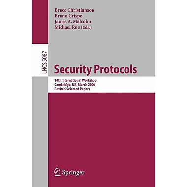 Security Protocols: 14th International Workshop, Cambridge, UK, March