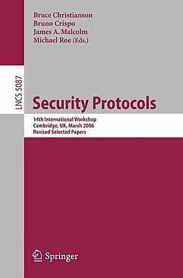 Security Protocols: 14th International Workshop, Cambridge, UK, March
