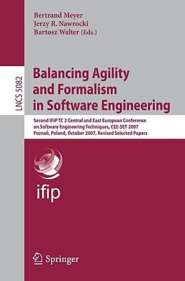 Balancing Agility and Formalism in Software Engineering