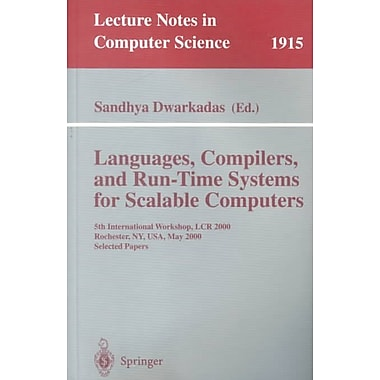 Languages, Compilers, and Run-Time Systems for Scalable Computers