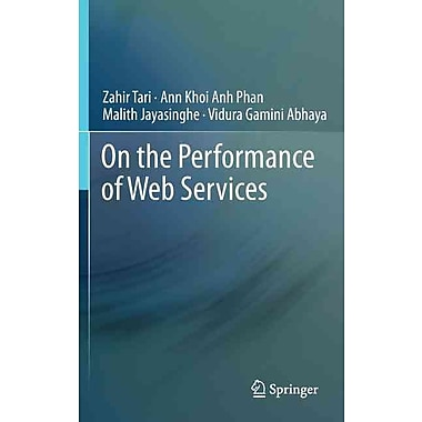 On the Performance of Web Services