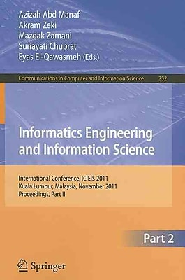 Informatics Engineering and Information Science, Part II
