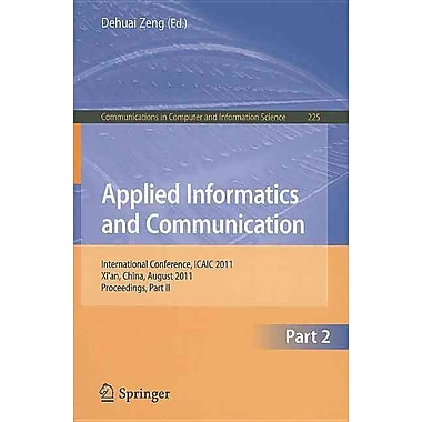Applied Informatics and Communication, Part II: International Conference