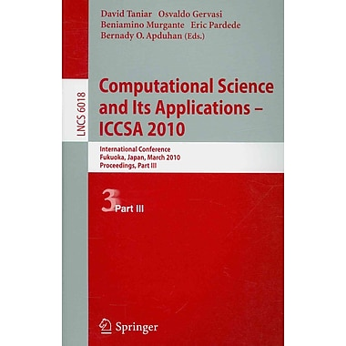 Computational Science and Its Applications - ICCSA 2010
