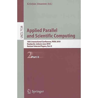Applied Parallel and Scientific Computing: 10th International Conference