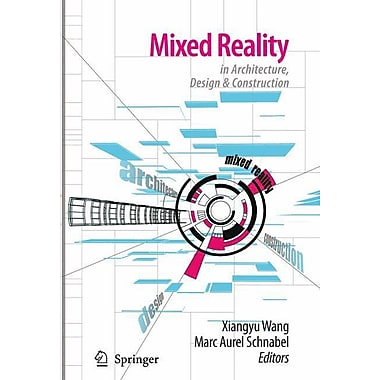 Mixed Reality In Architecture, Design, And Construction