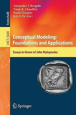 Conceptual Modeling: Foundations and Applications