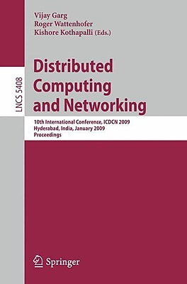Distributed Computing and Networking: 10th International Conference
