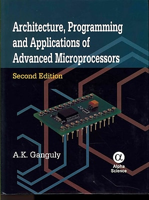 Architecture, Programming and Applications of Advanced Microprocessors