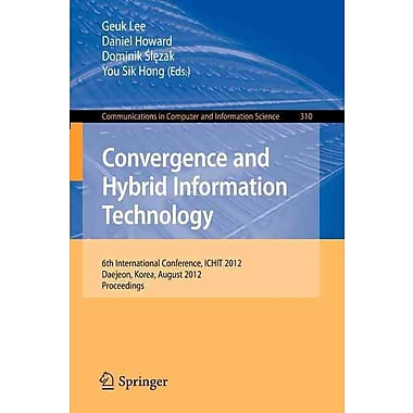 Convergence and Hybrid Information Technology: 6th International Conference