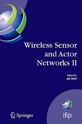 Wireless Sensor and Actor Networks II
