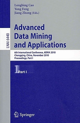 Advanced Data Mining and Applications (Paperback)