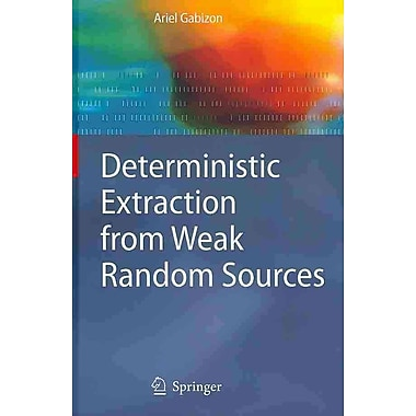 Deterministic Extraction from Weak Random Sources