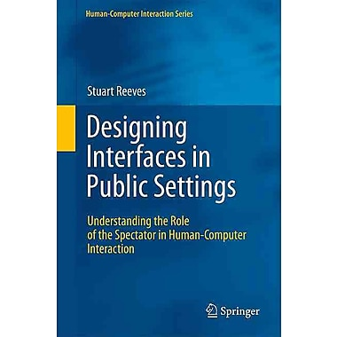 Designing Interfaces in Public Settings