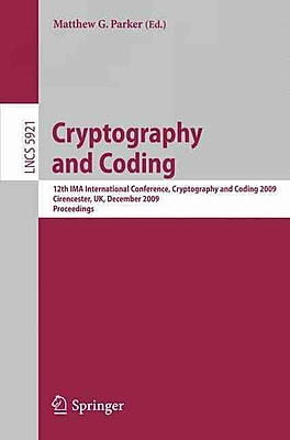 Cryptography and Coding: 12th IMA International Conference Matthew G. Parker Paperback