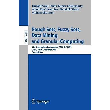 Rough Sets, Fuzzy Sets, Data Mining and Granular Computing