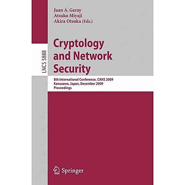 Cryptology and Network Security: 8th International Conference