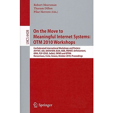 On the Move to Meaningful Internet Systems: OTM 2010: International Workshops