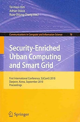 Security-Enriched Urban Computing and Smart Grid