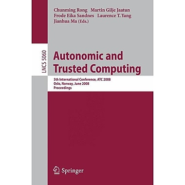 Autonomic and Trusted Computing