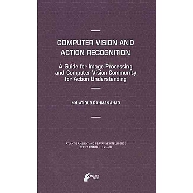 Computer Vision and Action Recognition