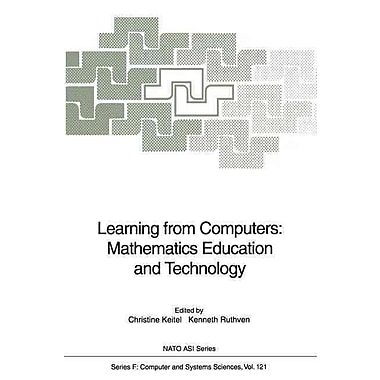 Learning from Computers: Mathematics Education and Technology (Nato ASI Subseries F: (closed))
