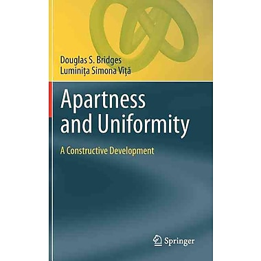 Apartness and Uniformity: A Constructive Development (Theory and Applications of Computability)