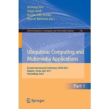 Ubiquitous Computing and Multimedia Applications (Paperback)