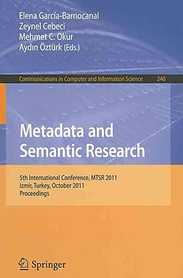 Metadata and Semantic Research: 5th International Conference
