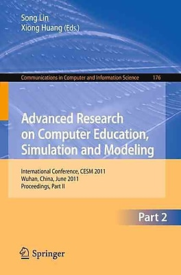 Advanced Research on Computer Education, Simulation and Modeling Paperback