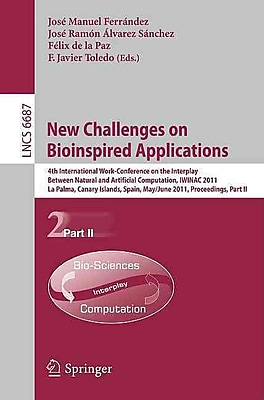 New Challenges on Bioinspired Applications: 4th International Work