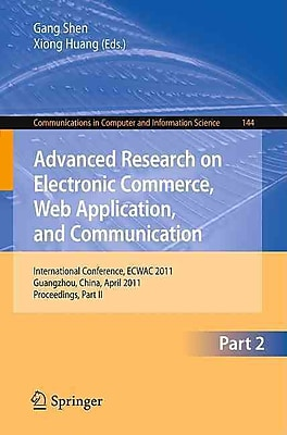 Advanced Research on Electronic Commerce, Web Application, and Communication