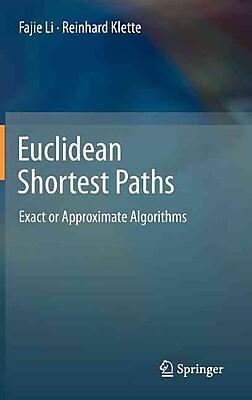 Euclidean Shortest Paths: Exact or Approximate Algorithms
