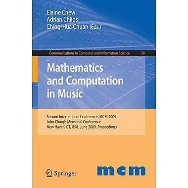 Mathematics and Computation in Music Chew, Elaine Paperback