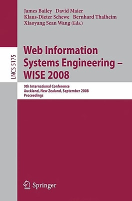 Web Information Systems Engineering - WISE 2008