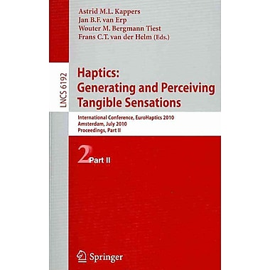 Haptics: Generating and Perceiving Tangible Sensations, Part II: 7th International Conference