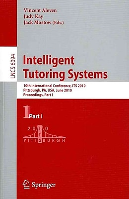 Intelligent Tutoring Systems: 10th International Conference, ITS 2010