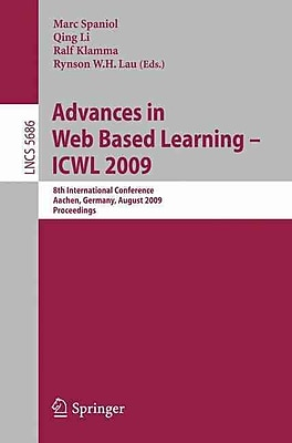 Advances in Web Based Learning - ICWL 2009