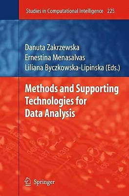 Methods and Supporting Technologies for Data Analysis (Studies in Computational Intelligence)