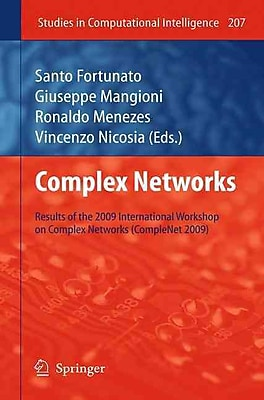 Complex Networks: Results of the 1st International Workshop on Complex Networks