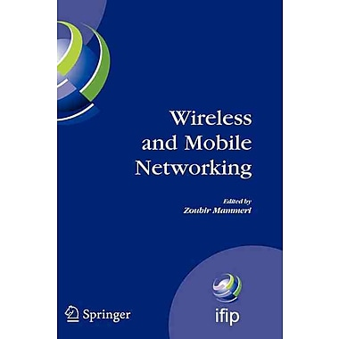Wireless and Mobile Networking (Hardcover)