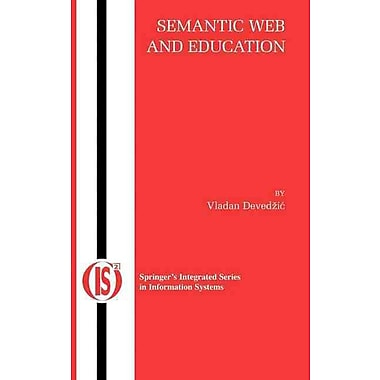 Semantic Web and Education (Integrated Series in Information Systems)