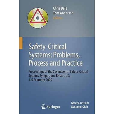 Safety-Critical Systems: Problems, Process and Practice
