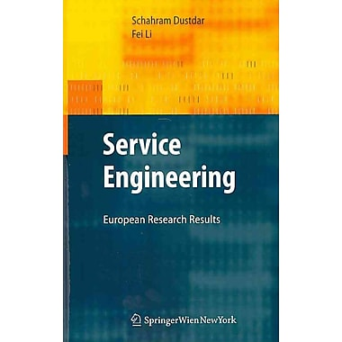 Service Engineering: European Research Results
