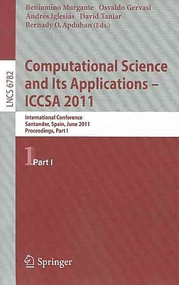 Computational Science and Its Applications - ICCSA 2011