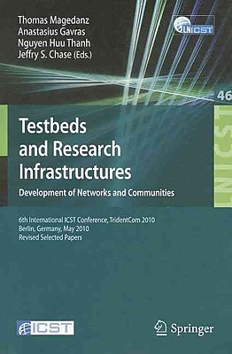 Testbeds and Research Infrastructures, Development of Networks and Communities