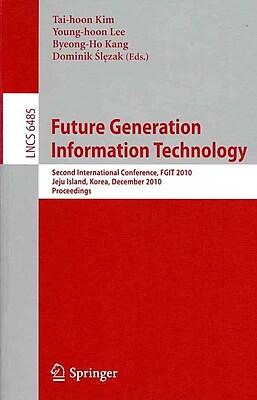 Future Generation Information Technology (Paperback)