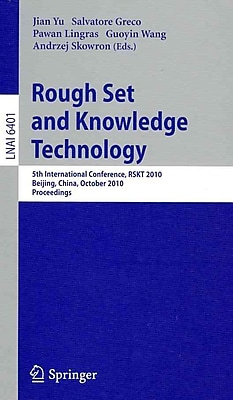 Rough Set and Knowledge Technology